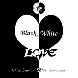 Hitam Putih Cinta